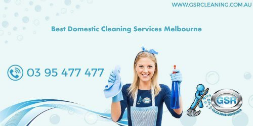 Best Domestic Cleaning Services Melbourne