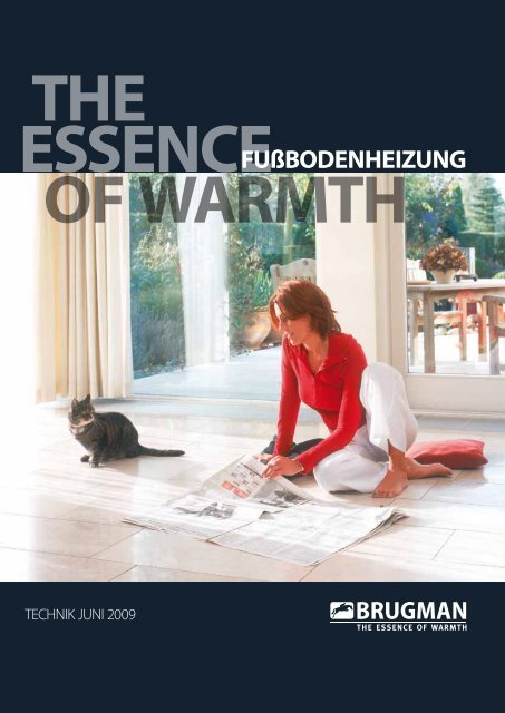 THE ESSENCE OF WARMTH FUßBODENHEIZUNG