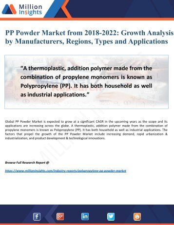 PP Powder Market Potential Growth, Share, Demand and Analysis of Key Players- Research Forecasts to 2022