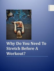 Why Do You Need To Stretch Before A Workout