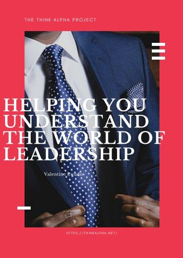 Helping You Understand The World Of Leadership