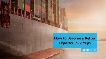 How to Become a Better Exporter in 6 Steps