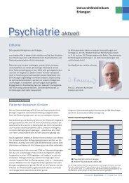 Psychiatrieaktuell - Psychiatrie - Universitätsklinikum Erlangen