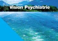 Vision Psychiatrie (PDF, 1 MB) - Gesundheitsdirektion - Kanton Zürich