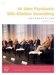 40 Jahre Psychiatrie shg-kliniken sonnenberg DOKU m ENTATION