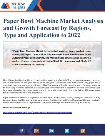 Paper Bowl Machine Market Analysis and Growth Forecast by Regions, Type and Application to 2022