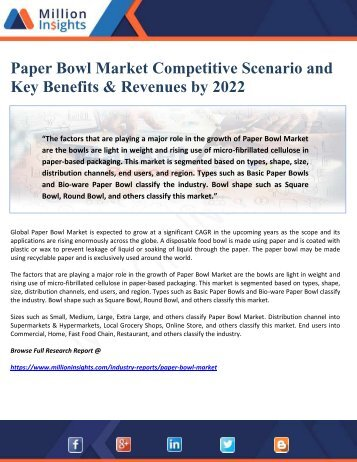 Paper Bowl Market Competitive Scenario and Key Benefits & Revenues by 2022