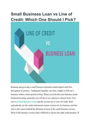 Small Business Loan vs Line of Credit Which One Should I Pick