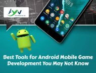 Best Tools for Android Mobile Game Development You May Not Know
