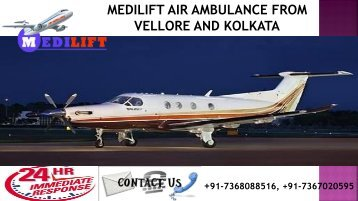 Get Medilift Air Ambulance Service in Vellore and Kolkata with ICU Support