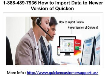 1-888-489-7936 How to Import Data to Newer Version