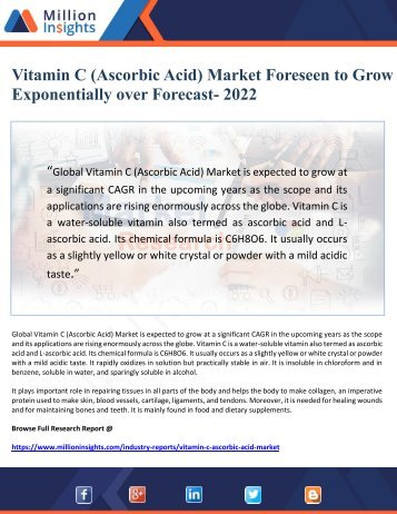 Vitamin C (Ascorbic Acid) Market Foreseen to Grow Exponentially over Forecast- 2022