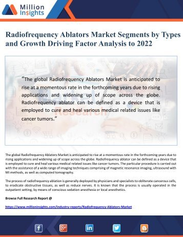 Radiofrequency Ablators Market Segments by Types and Growth Driving Factor Analysis to 2022