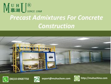 Precast Admixtures for Concrete Construction