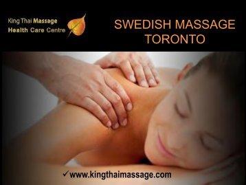 Swedish Massage Toronto Provided by Kingthaimassage.com