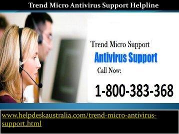 Contact Us 1-800-383-368 Impressive Trend Micro Antivirus Support Helpline