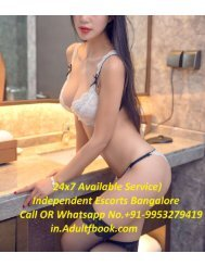 Independent Escorts Bangalore 9953279419 Bangalore Independent Escorts
