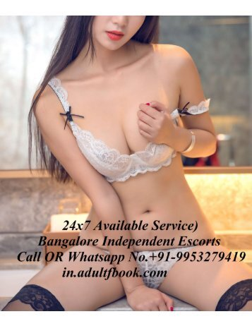 Independent Escorts in Bangalore 09953279419 Bangalore  Escorts Service