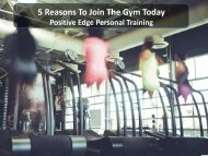 5 Reasons To Join The Gym Today - Positive Edge Personal Training