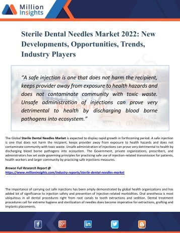 Sterile Dental Needles Market Segmented by Material, Type, End-User Industry and Geography – Trends and Forecasts 2022