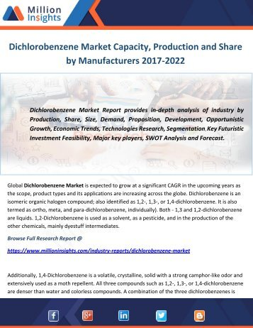 Dichlorobenzene Market Capacity, Production and Share by Manufacturers 2017-2022