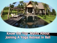 Know the Top  Myths About Joining A Yoga Retreat In Bali