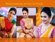 Bridal Makeup Service in Noida