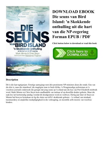 DOWNLOAD EBOOK Die seuns van Bird Island 'n Skokkende onthulling uit die hart van die NP-regering Forman EPUB  PDF