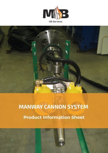 MB Oil Services Non-man Entry Oil Tank Cleaning - Manway Cannon System