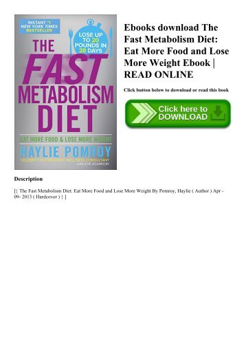 Ebooks download The Fast Metabolism Diet Eat More Food and Lose More Weight Ebook  READ ONLINE
