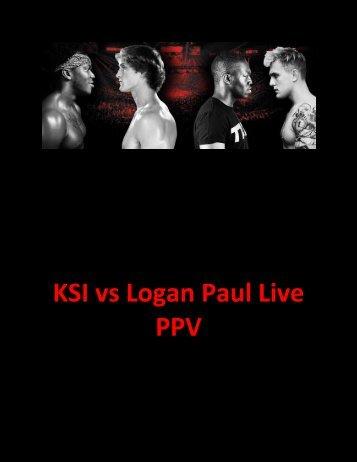 FREE#@ WATCH FULL HD LOGAN PAUL vs KSI LIVE 2018 HD