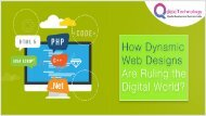 How Dynamic Web Designs are Ruling the Digital World?