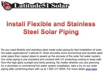 Install Flexible and Stainless Steel Solar Piping