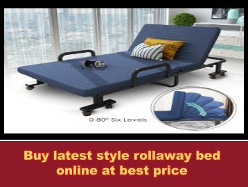Buy latest style rollaway bed online at best price