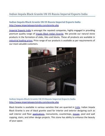 Indian Impala Black Granite UK US Russia Imperial Exports India