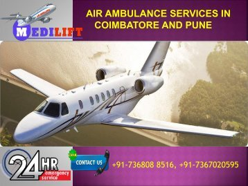 Get Hi-tech ICU emergency Air Ambulance Services in Coimbatore and Pune by Medilift