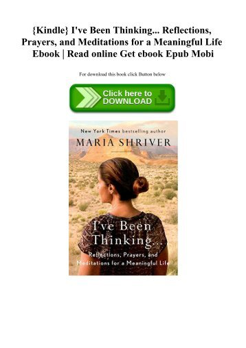 {Kindle} I've Been Thinking... Reflections  Prayers  and Meditations for a Meaningful Life Ebook  Read online Get ebook Epub Mobi