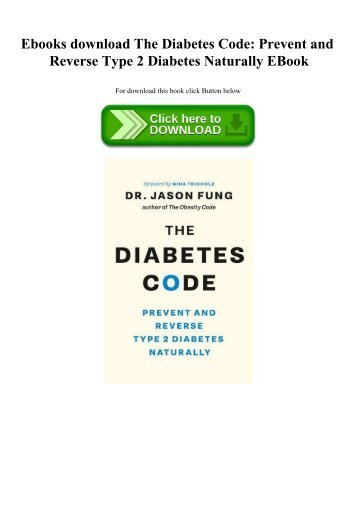 Ebooks download The Diabetes Code Prevent and Reverse Type 2 Diabetes Naturally EBook
