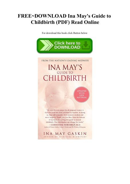 Ina Mays Guide to Childbirth