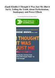 (Epub Kindle) I Thought it Was Just Me (But it Isn't) Telling the Truth About Perfectionism  Inadequacy and Power EBook