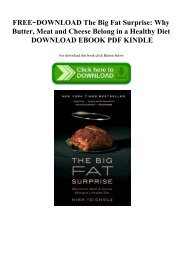 FREE~DOWNLOAD The Big Fat Surprise Why Butter  Meat and Cheese Belong in a Healthy Diet DOWNLOAD EBOOK PDF KINDLE