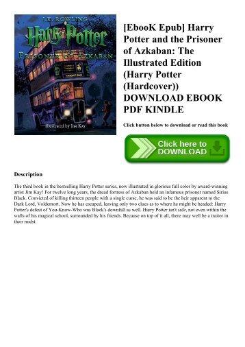 [EbooK Epub] Harry Potter and the Prisoner of Azkaban The Illustrated Edition (Harry Potter (Hardcover)) DOWNLOAD EBOOK PDF KINDLE