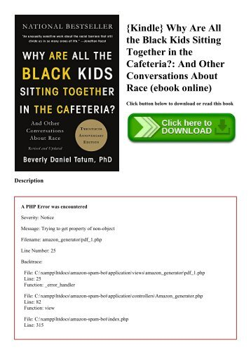 {Kindle} Why Are All the Black Kids Sitting Together in the Cafeteria And Other Conversations About Race (ebook online)