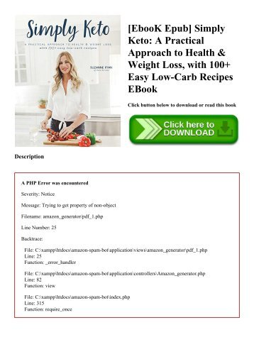 [EbooK Epub] Simply Keto A Practical Approach to Health & Weight Loss  with 100+ Easy Low-Carb Recipes EBook