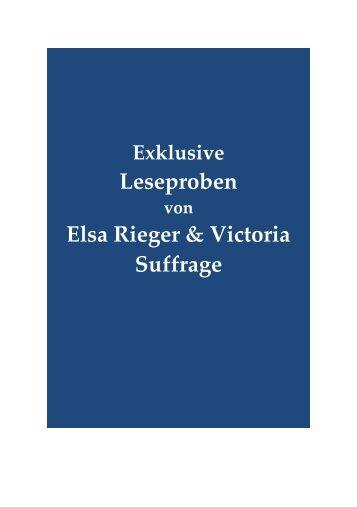 Exklusive Leseproben von Elsa Rieger und Victoria Suffrage