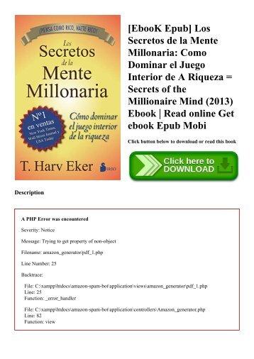 [EbooK Epub] Los Secretos de la Mente Millonaria Como Dominar el Juego Interior de A Riqueza = Secrets of the Millionaire Mind (2013) Ebook  Read online Get ebook Epub Mobi