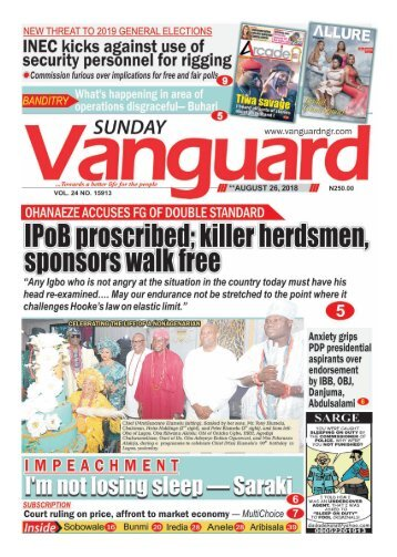 26082018 - IPOB proscribed: killer herdsmen sponsors walk free