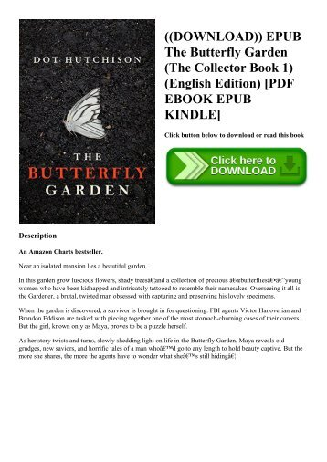 ((DOWNLOAD)) EPUB The Butterfly Garden (The Collector Book 1) (English Edition) [PDF EBOOK EPUB KINDLE]