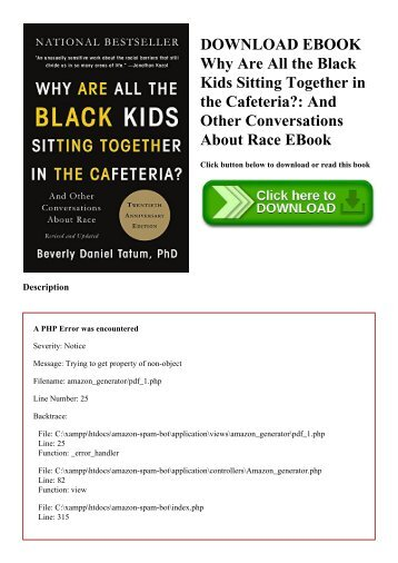 DOWNLOAD EBOOK Why Are All the Black Kids Sitting Together in the Cafeteria And Other Conversations About Race EBook