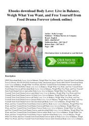 Ebooks download Body Love Live in Balance  Weigh What You Want  and Free Yourself from Food Drama Forever (ebook online)